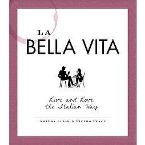La Bella Vita (Paperback)