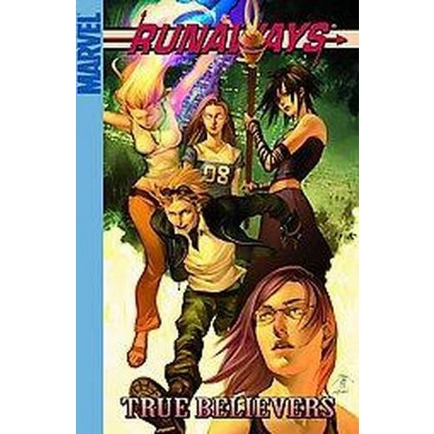 Runaways: True Believers (Paperback)