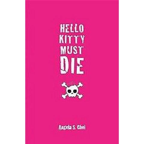 Hello Kitty Must Die (Hardcover)
