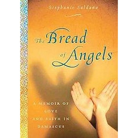 The Bread of Angels (Unabridged) (Compact Disc)