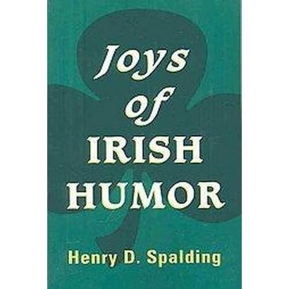 Joys of Irish Humor (Paperback)