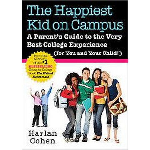 The Happiest Kid on Campus (Paperback)