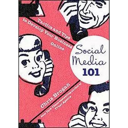 Social Media 101 (Hardcover)