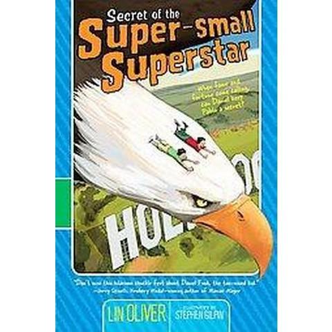 Secret of the Super-small Superstar (Paperback)