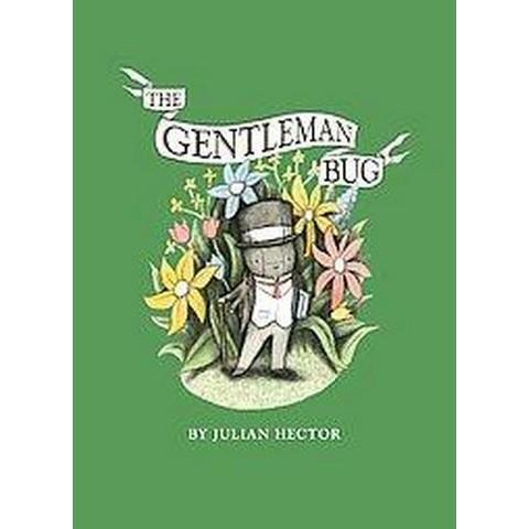 The Gentleman Bug (Hardcover)