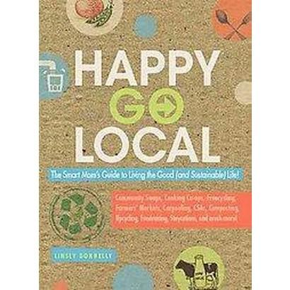 Happy Go Local (Original) (Paperback)