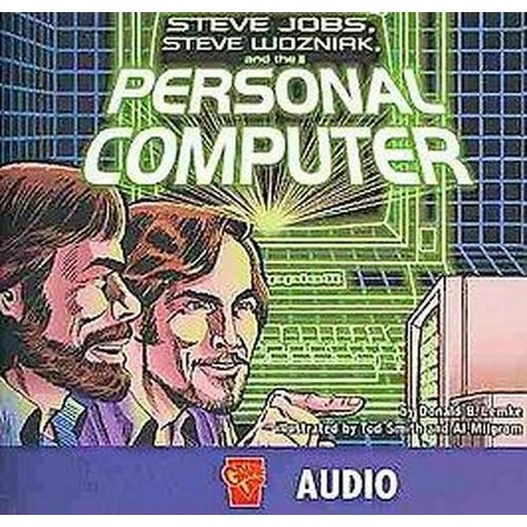 Steve Jobs, Steve Wozniak, and the Personal Computer (Compact Disc)