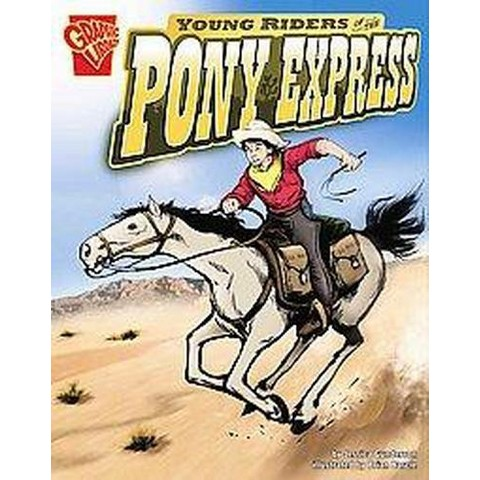 Young Riders of the Pony Express (Hardcover)