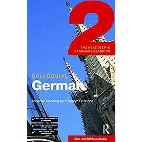 Colloquial German 2 (Bilingual) (Paperback)