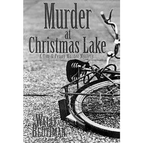 Murder at Christmas Lake (Paperback)