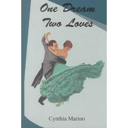 One Dream-Two Loves (Paperback)
