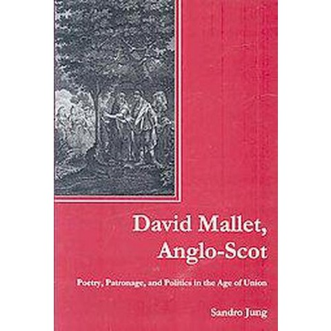 David Mallet, Anglo-Scot (Hardcover)
