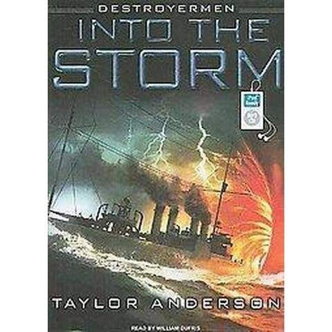 Into the Storm (Unabridged) (Compact Disc)