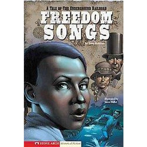 Graphic Flash: Freedom Songs (Hardcover)