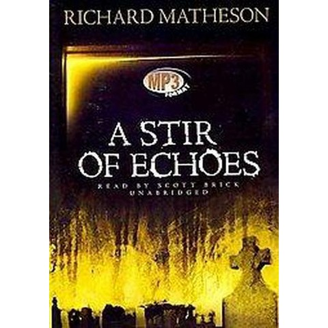 A Stir of Echoes (Unabridged) (Compact Disc)