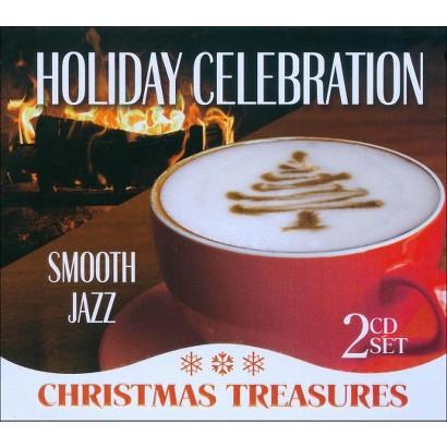 Holiday Celebration: Smooth Jazz Christmas Treasures