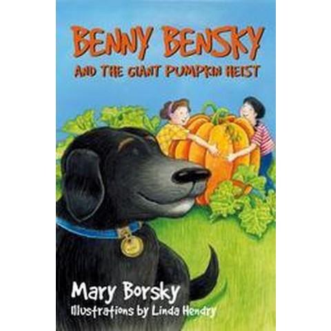 Benny Bensky and the Giant Pumpkin Heist (Paperback)