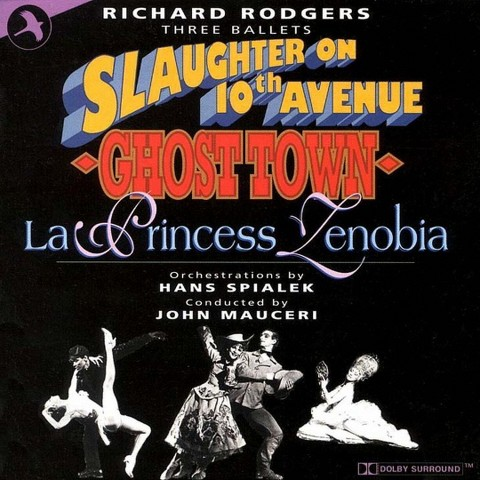 Rodgers: Slaughter on 10th Avenue/Ghost Town/La Princess Zenobia