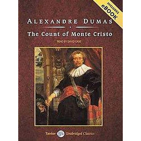 The Count of Monte Cristo (Unabridged) (Compact Disc)