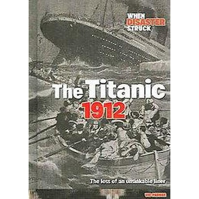 The Titanic 1912 (Hardcover)