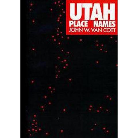 Utah Place Names (Paperback)