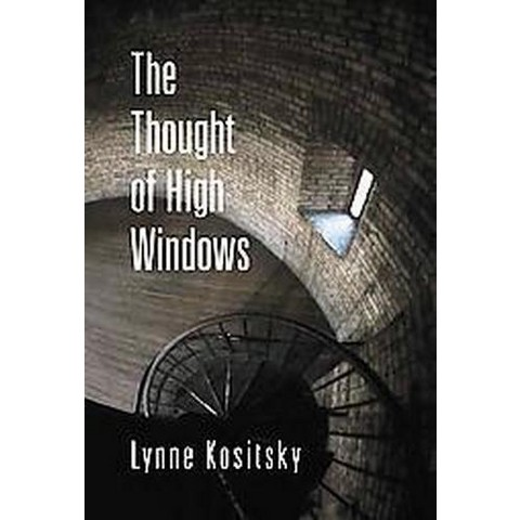 The Thought Of High Windows (Paperback)