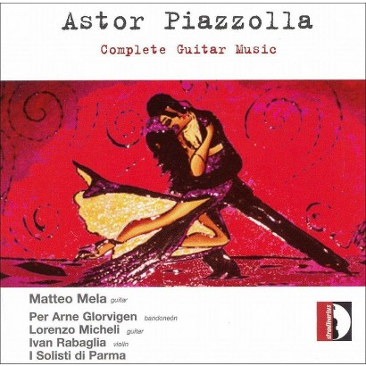 Piazzolla: Complete Guitar Music
