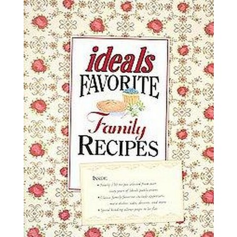 Ideals Favorite Family Recipes (Hardcover)