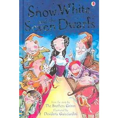 Snow White And the Seven Dwarfs (Hardcover)