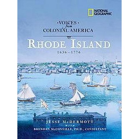 Voices from Colonial America Rhode Island 1636-1776 (Hardcover)