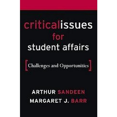 Critical Issues in Student Affairs (Hardcover)
