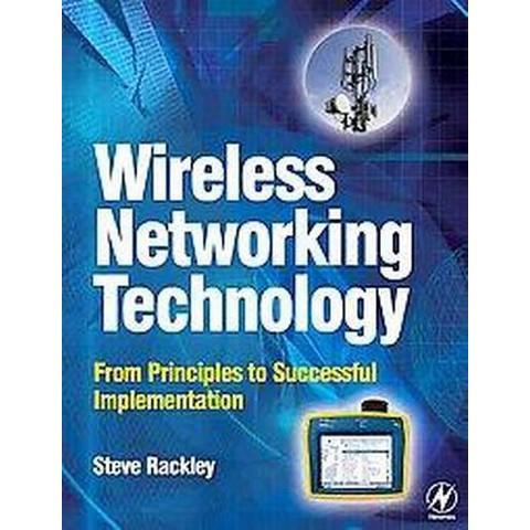 Wireless Networking Technology (Paperback)
