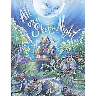 All on a Sleepy Night (Hardcover)