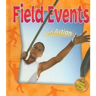 Field Events in Action (Hardcover)