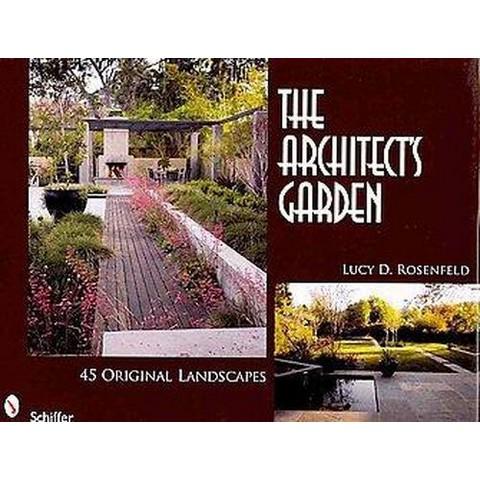 The Architect's Garden (Hardcover)