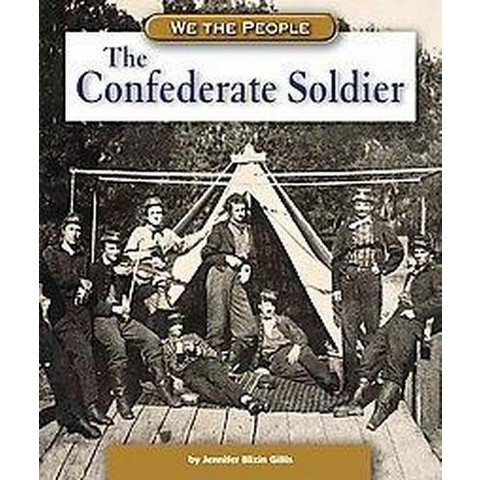 The Confederate Soldier (Hardcover)