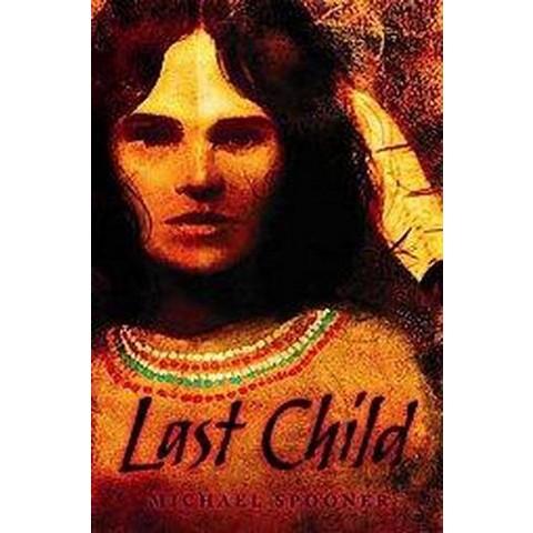 Last Child (Hardcover)