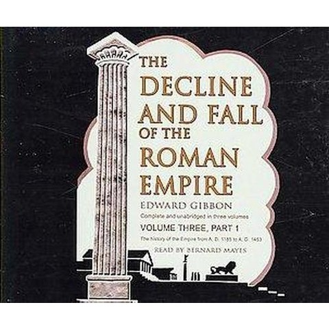 The Decline and Fall of the Roman Empire (3) (Unabridged) (Compact Disc)