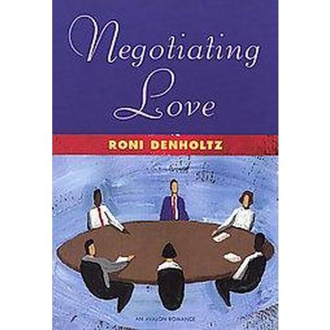 Negotiating Love (Hardcover)