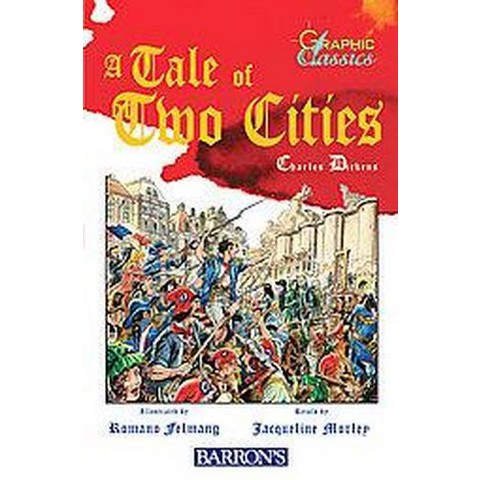 Graphic Classics: a Tale of Two Cities (Hardcover)