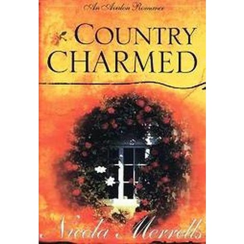 Country Charmed (Hardcover)