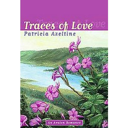 Traces of Love (Hardcover)