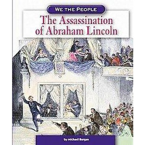 The Assassination of Abraham Lincoln (Hardcover)