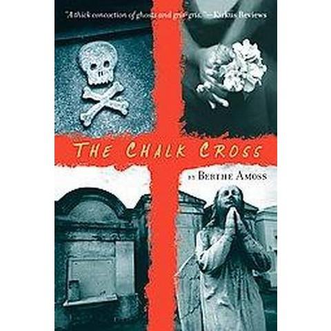 The Chalk Cross (Reprint) (Paperback)