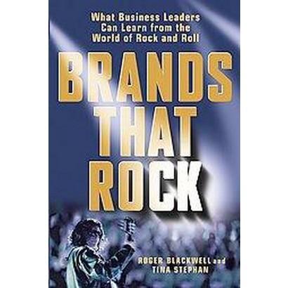Brands That Rock (Hardcover)