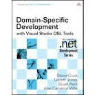 Domain-Specific Development with Visual Studio DSL Tools (Paperback)