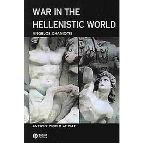 War in the Hellenistic World (Paperback)