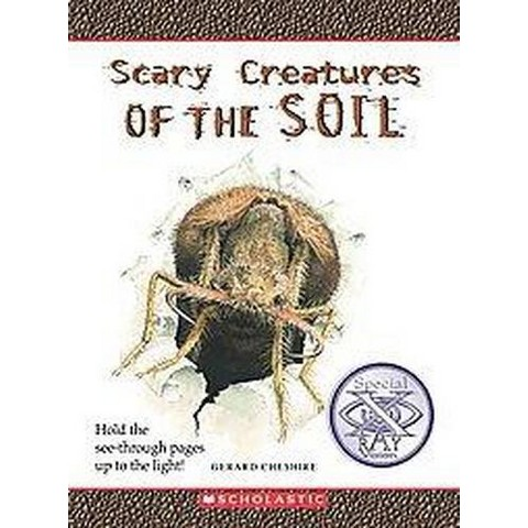 Scary Creatures of the Soil (Hardcover)