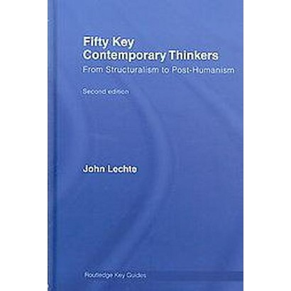 Fifty Key Contemporary Thinkers (Hardcover)