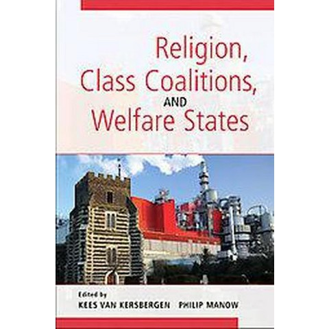 Religion, Class Coalitions, and Welfare States (Hardcover)